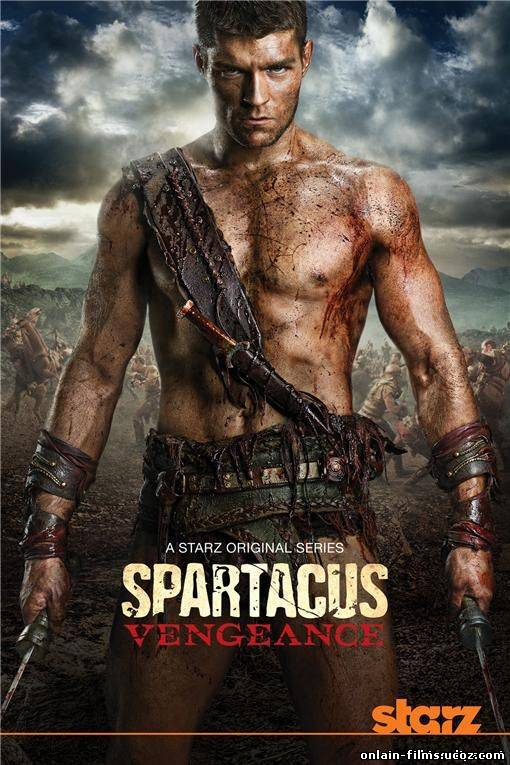 Спартак: Месть / Spartacus: Blood and Sand