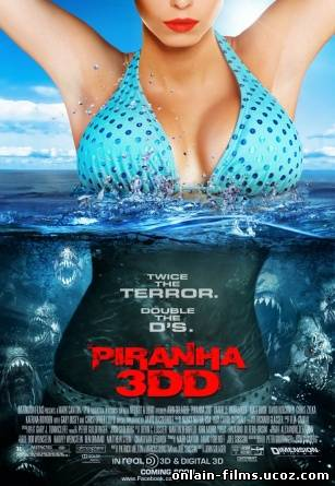 Пираньи 3DD / Piranha 3DD